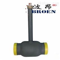 埋地式全焊接球阀-波昂品质-国产价格